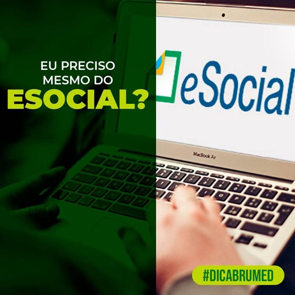 Eu preciso mesmo do eSocial? | Brumed