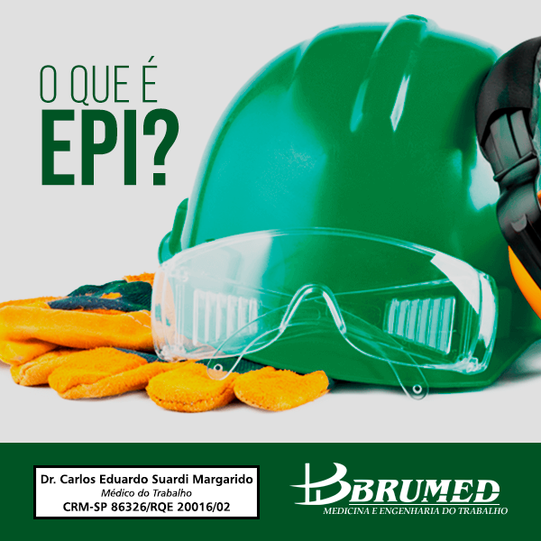 O que EPI? | Brumed